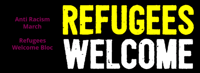 March Against Racism: Refugees Welcome Bloc